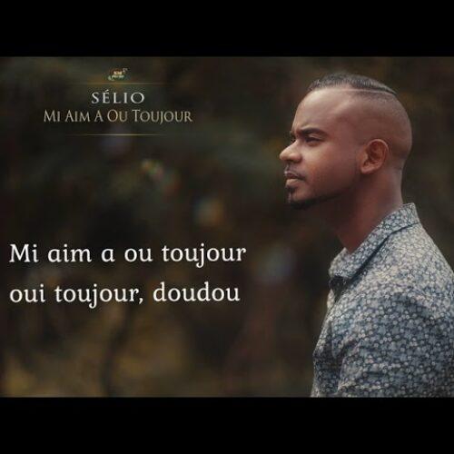 """Sélio – """"Mi Aim A Ou"""" Toujour (Clip Officiel) – Août 2021💖❤️🇷🇪🔥"""