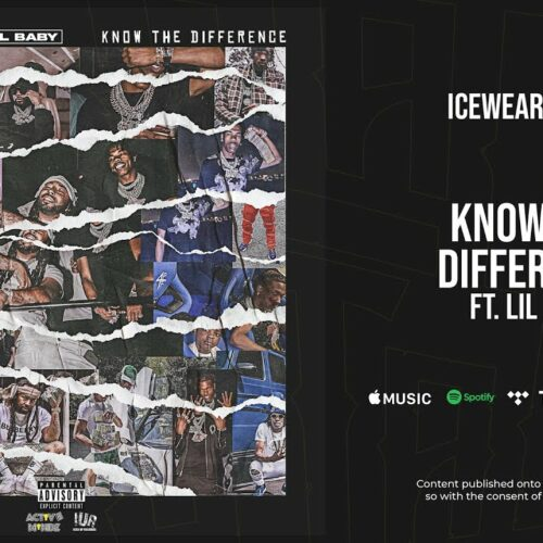 Icewear Vezzo ft Lil Baby- Know the Difference (Official Video) – Septembre 2021🏆🏆