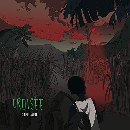 🇷🇪🇷🇪Diff-Men – EP » Croisée » ( Official Audio ) – Octobre 2021🇷🇪🇷🇪